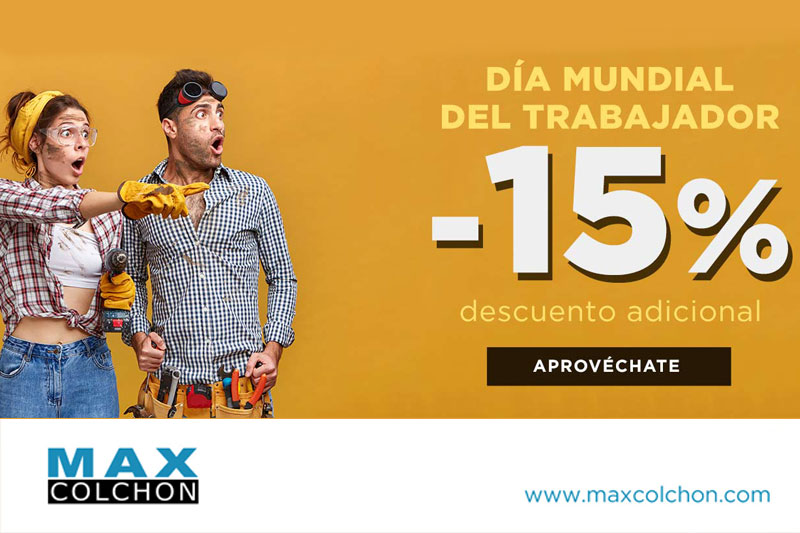 Día Mundial del Trabajador en Maxcolchón
